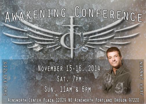"""Конференция в Портланде Штат Орегон """"Awakening Conference"""" С участием Джефа Дженсена (Ноябрь 15-16 2014)"""