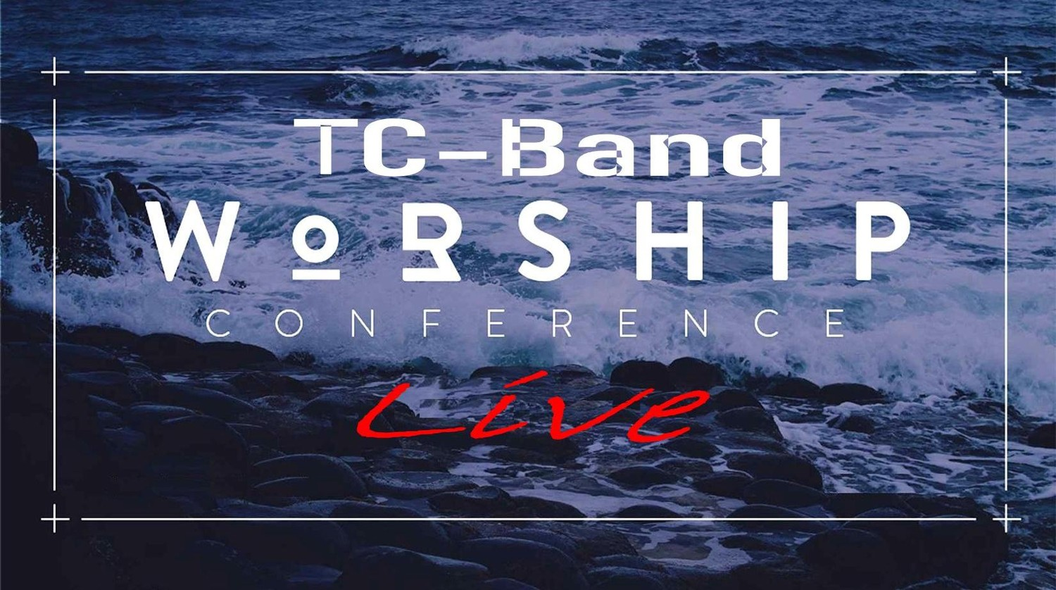 TC-Band Live WORSHIP from
