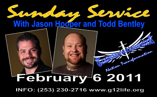 Sunday Service with Jason Hooper and Todd Bentley (February 6 2011)