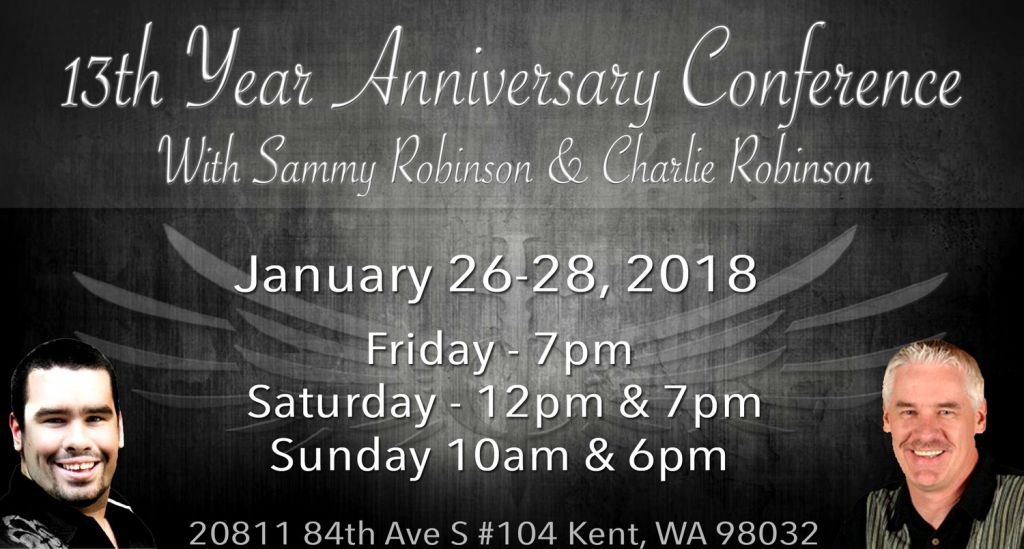 """13th Year Anniversary Conference"" With Sammy Robinson and Charlie Robinson. (January 26-28 2018)"