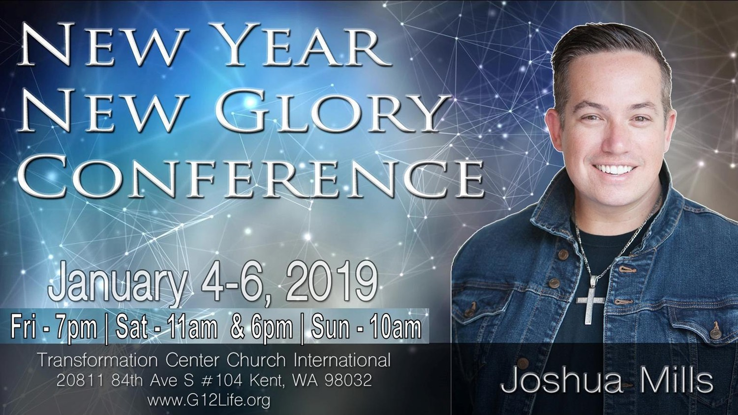 """New Year New Glory Conference"" With Joshua Mills (January 4-6, 2019)"